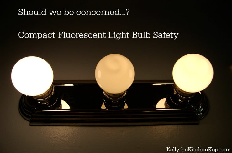 Compact Fluorescent Light Bulb Safety