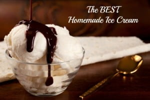 BEST Homemade Ice Cream Recipe