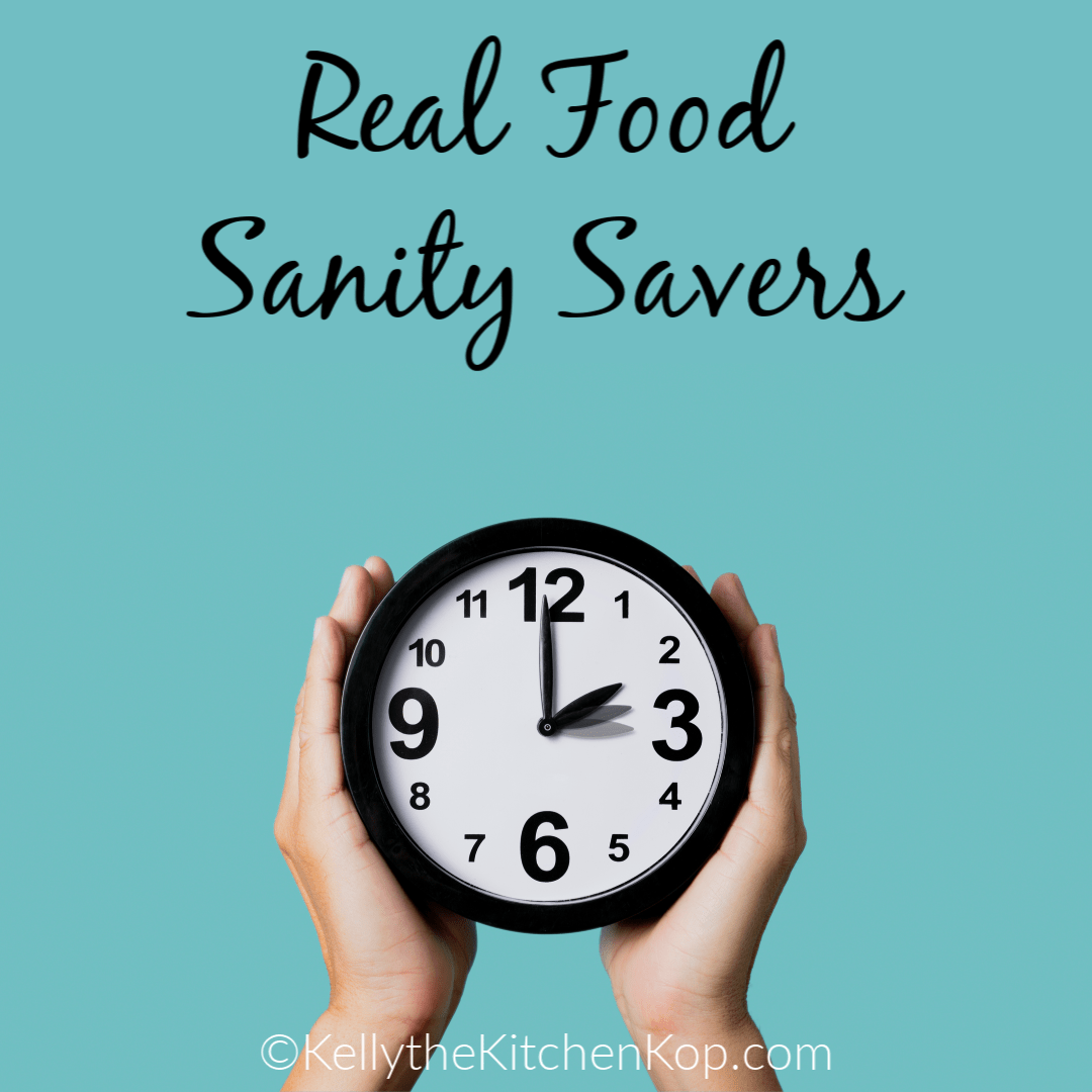 Real Food Sanity Savers