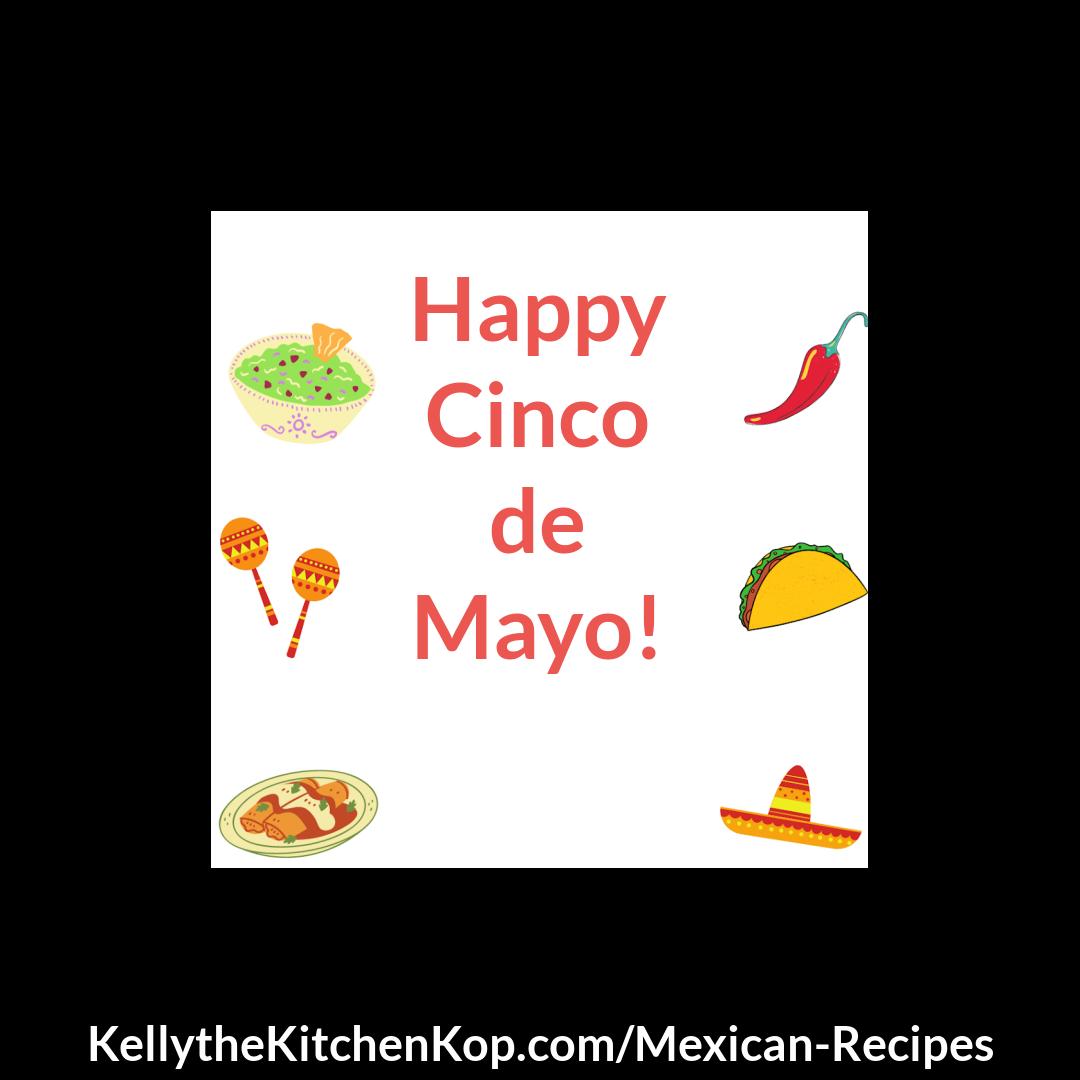 Recipes for Cinco de Mayo!