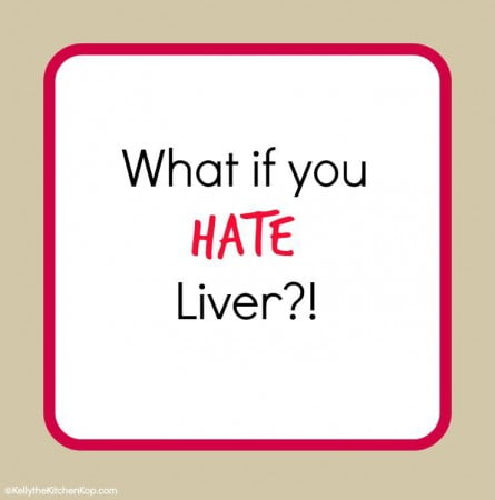 what-if-you-hate-liver