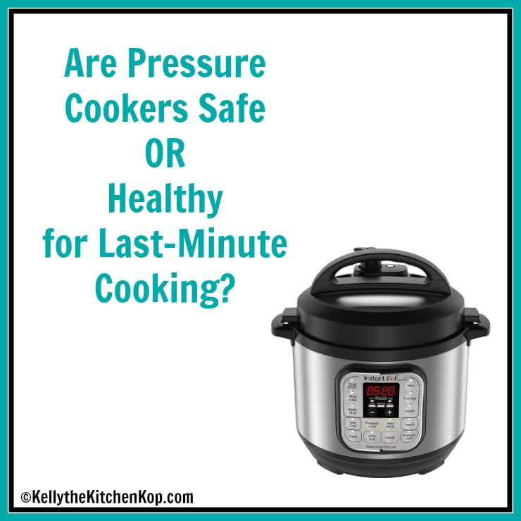 Are Pressure Cookers healthy to cook with