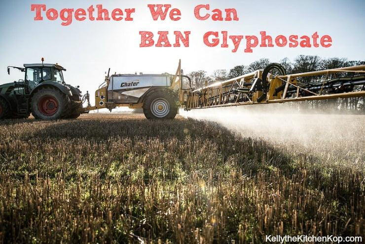 Ban Glyphosate