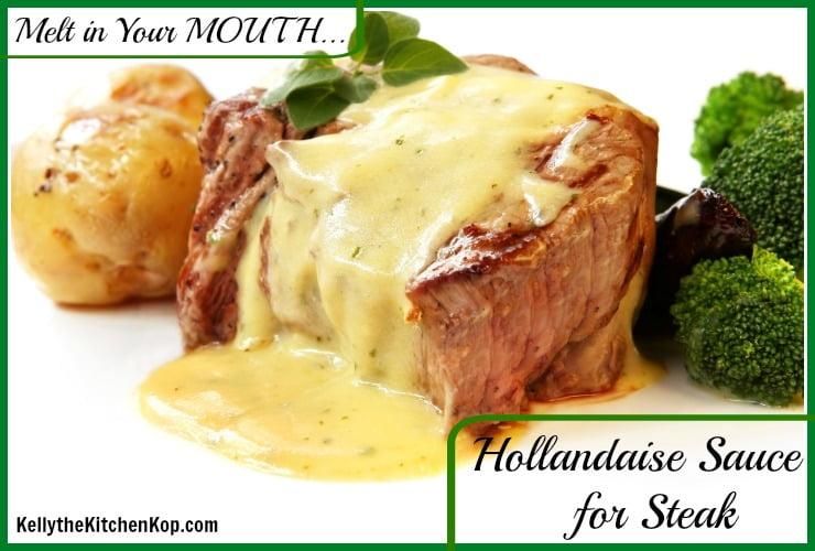 Easy Hollandaise Sauce for Steak