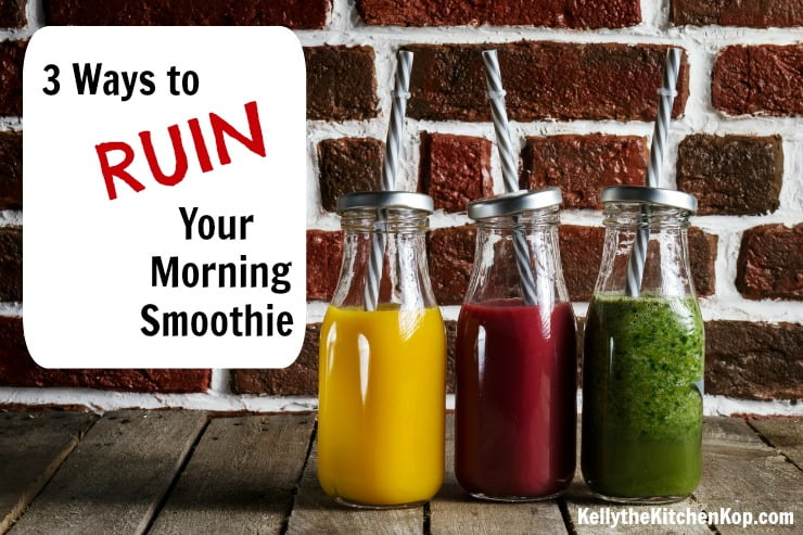 RUIN Your Morning Smoothie