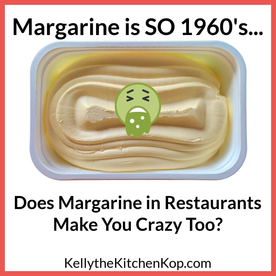Margarine in Restaurants